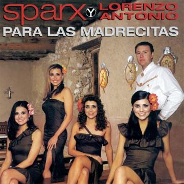Sparx-Y-Lorenzo-Antonio-Para-Las-Madrecitas
