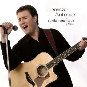 Lorenzo-Antonio-Canta-Rancheras-Y-Mas-CD-cover